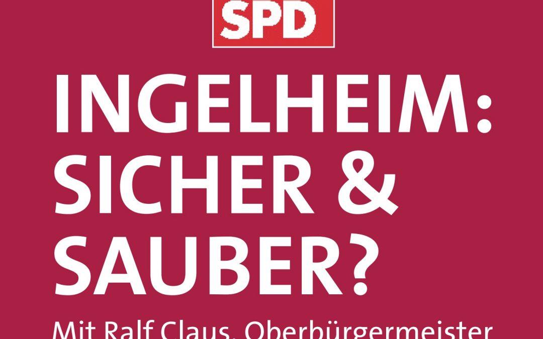 Gespräch mit Ralf Claus – Ingelheim: Sicher und sauber?